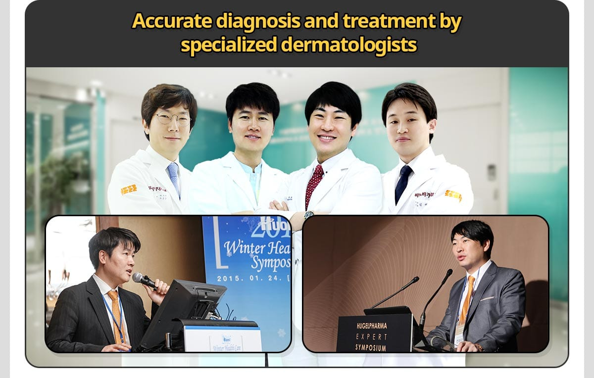 Accurate diagnosis and treatment by specialized dermatologists