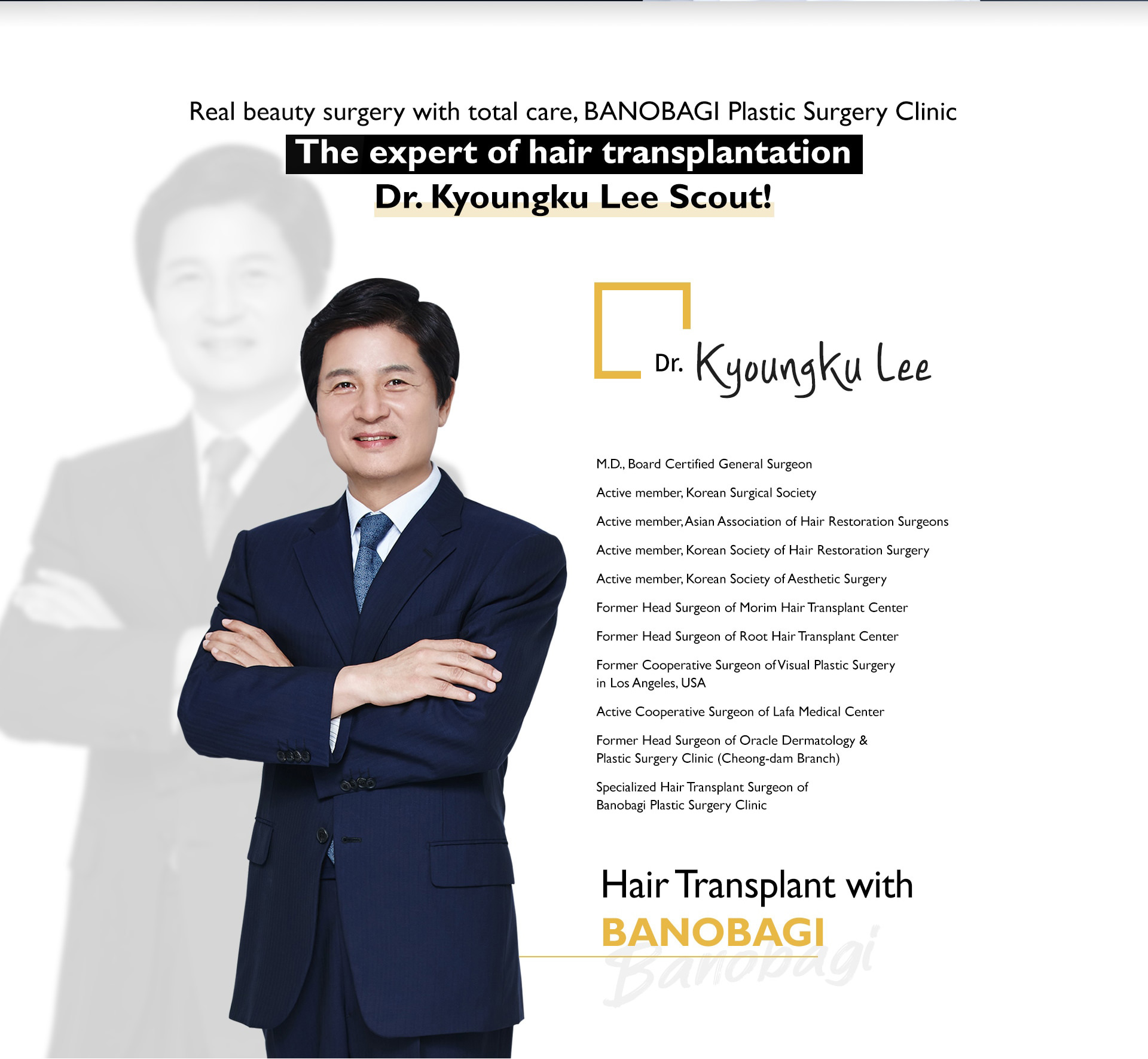 Real beauty surgery with total care, BANOBAGI Plastic Surgery Clinic The expert of hair transplantation Dr.Kyoungku Lee Scout!